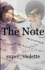 The Note by super_violette