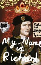 I am Richard III by Evie4Ever