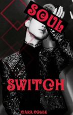 Soul Switch by Poison_Ivy_999