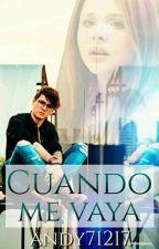 Cuando me vaya - Christopher Vélez by Andy71217