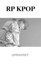 RP Kpop ||22/22|| by -TaeMignon-