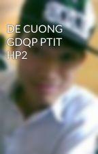 DE CUONG GDQP PTIT HP2 by Quyptit