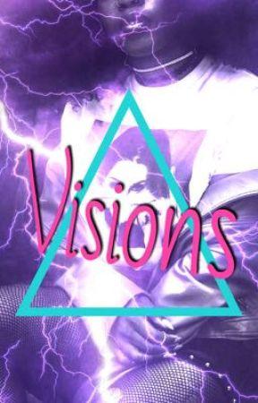 Visions by writeordie0214