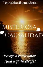 Misteriosa Causalidad by LeonaMordisqueadora