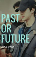 Past or Future | Seulhun by Obliviate_94