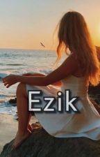 Ezik by Selinikaa