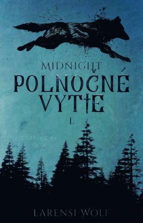 Midnight: Polnočné Vytie by Larensi