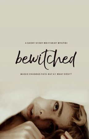 Bewitched by nyctoi