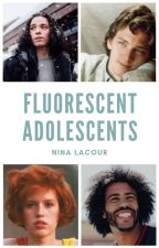 Fluorescent Adolescents (terminé) by LittleSeaOtter