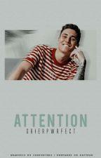 Attention ÷ Sammy Wilk {Slow} by grierpwrfect