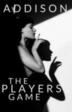 The Players Game by BadEmbers