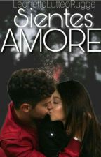 •Sientes Amore•You feel love•Lutteo by LeonettaLutteoRugge