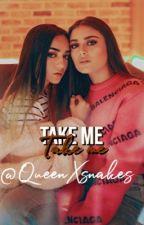 TAKE ME||CACHE|| [TERMINADA] by queenxsnakes