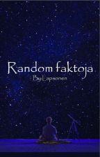 Random faktoja by Lapsonen