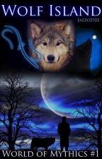 Wolf Island •World of Mythics #1• by Jazzo2102