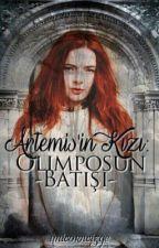 Artemis'in Kızı: Olimpos'un Batışı by Unicorncizge