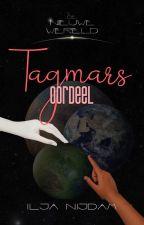 De Nieuwe Wereld 5: Tagmar's Oordeel by CIRaccon