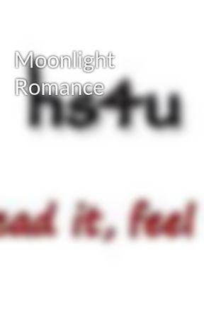 Moonlight Romance by hs4u01