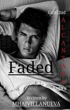 FADED (R18) by Mhai-Villa-Nueva