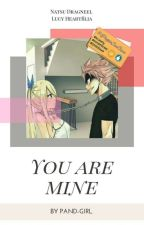 You Are Mine by Pand-Girl