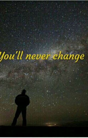 You'll never change/Martinus Gunnarsen