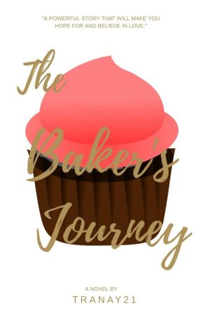 The Baker's Journey by Tranay21