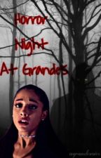 Horror Night At Grande's by agrandevoice
