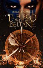 Tierra de Clanes. El Fuego de Beltane by ARRovic