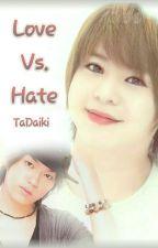 Love Vs. Hate by SakuraiS