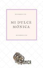 Mi dulce Mónica (Microrrelato) by BertaBM