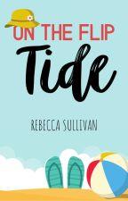 On the Flip Tide by Troplet