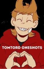 Tomtord Oneshots by STAYING_CALM