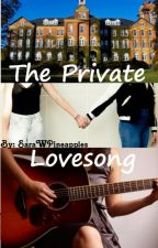 The Private Lovesong by SaraWPineapples