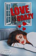 love is crazy||Cameron Dallas by Martina_03208