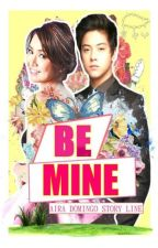 Be Mine (Kathniel) by chloe1175