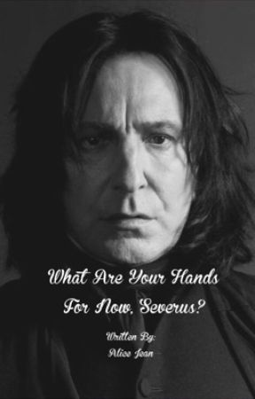 What Are Your Hands For Now? by AliceJean89
