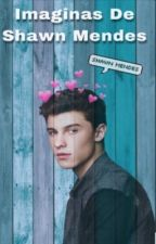 Imaginas de Shawn Mendes  by Chon_Mendes1998