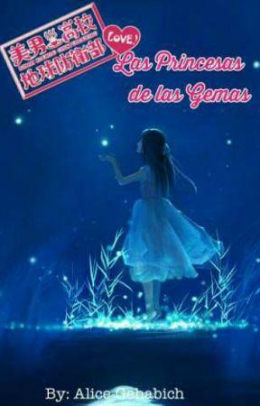 Las Princesas de las Gemas [Fanfic de Binan-Koukou Chikyuu Bouei-bu LOVE] by Alice-Gehabich