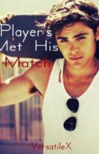 Player's Met His Match [BoyxBoy] by VersatileX