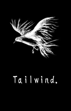 Tailwind: Poems by a Teenage Naturalist by RavensAndWinter