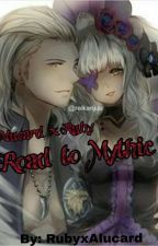 Road To Mythic by RubyxAlucard