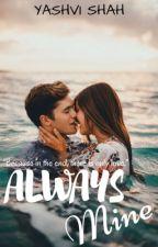 Always Mine by ThatGirlBoss
