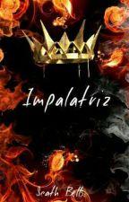 Impalatriz by scathbells