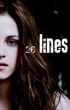 26 lines *SERIOUS PLOT EDITING* by kindofdauntless