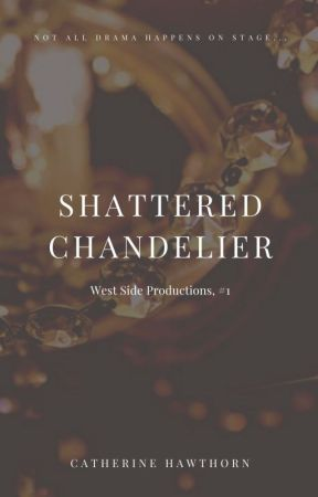 Shattered Chandelier by CatherineHawthorn