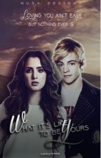 What It's Like To Be Yours - #RAURA by Neek2233
