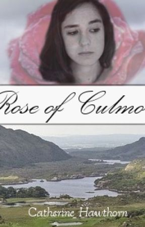 Rose of Culmore by CatherineHawthorn