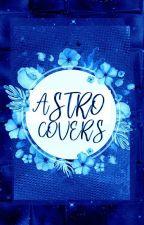 Astro Covers ➹➼Abierto by korsdoll