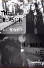 Camren: The Reason Behind Me by wwake_me_upp