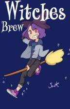 Witches Brew | Fnafhs Wizardry by 69otektr